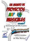 Un mundo de proyectos ABP musicales, volumen 1