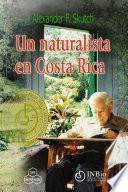 Un naturalista en Costa Rica