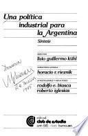 Una Política industrial para la Argentina
