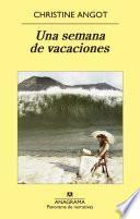 Una semana de vacaciones