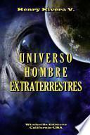 Universo Hombre Extraterrestres