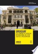 Uruguay. Los crímenes de derecho internacional no están sujetos a prescripción