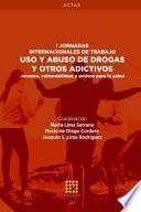 Uso y abuso de drogas y otros adictivos. Jóvenes, vulnerabilidad y activos para la salud