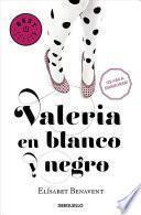 Valeria En Blanco y Negro #3 / Valeria in Black and White #3