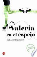 Valeria En El Espejo: Valeria in the Mirror