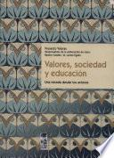 Valores, sociedad y educación