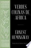 Verdes colinas de africa (Spanish Edition)