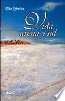 Vida, arena y sal