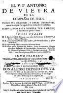 Vida del autor, sermones de varias dominicas, y ferias, con seys del mandato