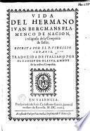 Vida del Hermano Ivan Bercmans Flamenco de nacion, i religioso de la Conpañia de Iesus
