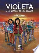 Violeta y la batalla de los clanes