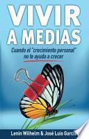 Vivir a Medias