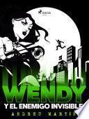 Wendy y el enemigo invisible