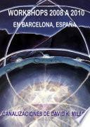 """WORKSHOPS EN ESPA""""A 2008 -2010"""
