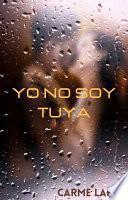 YO NO SOY TUYA
